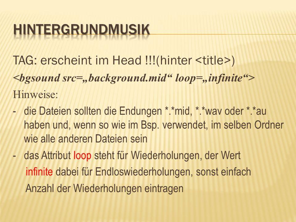 Hintergrundmusik TAG: erscheint im Head !!!(hinter <title>)