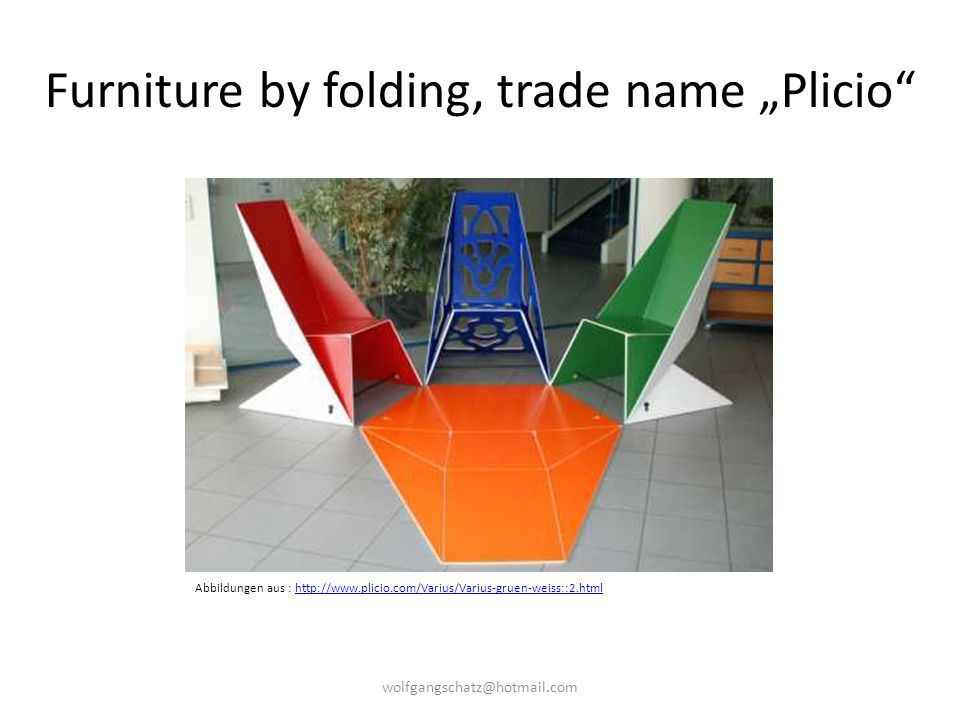 "Furniture by folding, trade name ""Plicio"