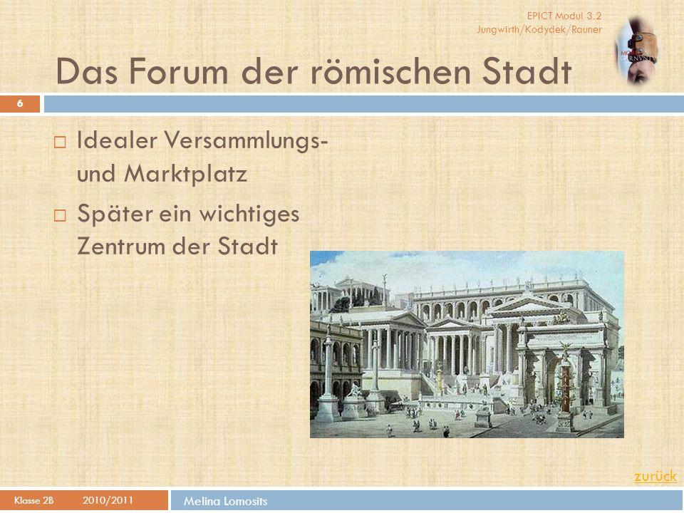 Das Forum der römischen Stadt