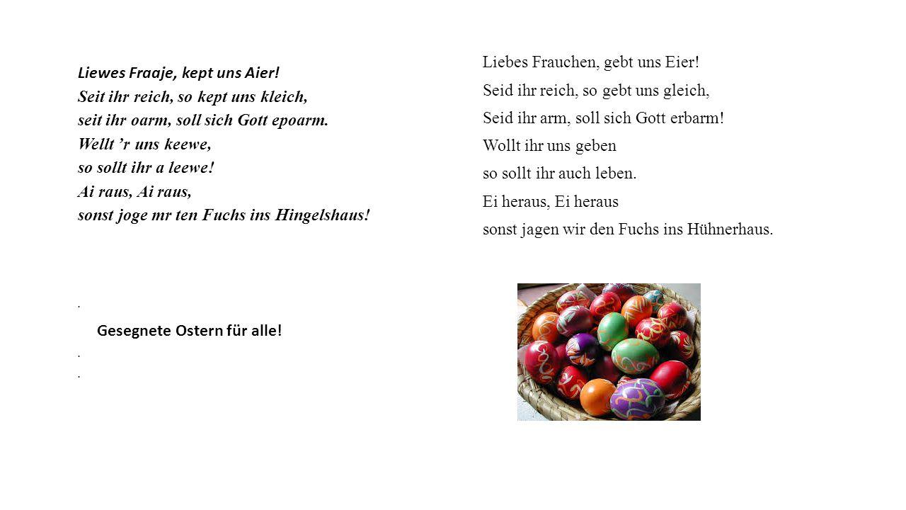 Liewes Fraaje, kept uns Aier!