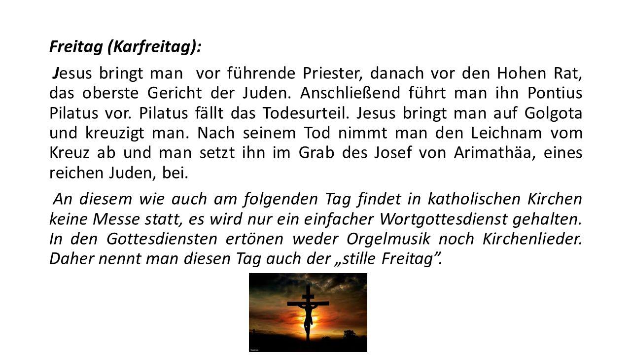 Freitag (Karfreitag):
