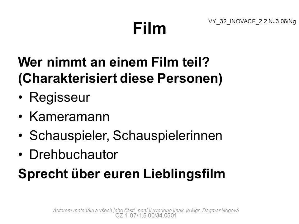 Film Wer nimmt an einem Film teil (Charakterisiert diese Personen)
