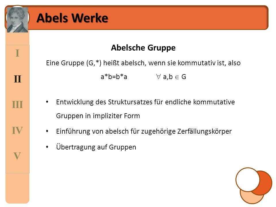 Abels Werke I II III IV V Abelsche Gruppe