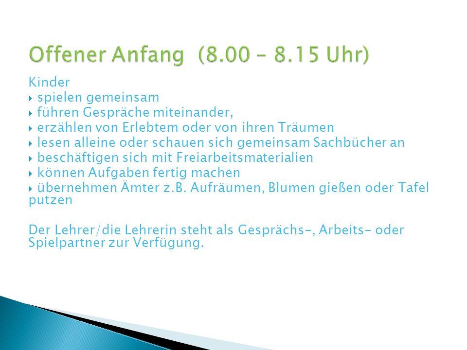 Offener Anfang (8.00 – 8.15 Uhr) Kinder spielen gemeinsam