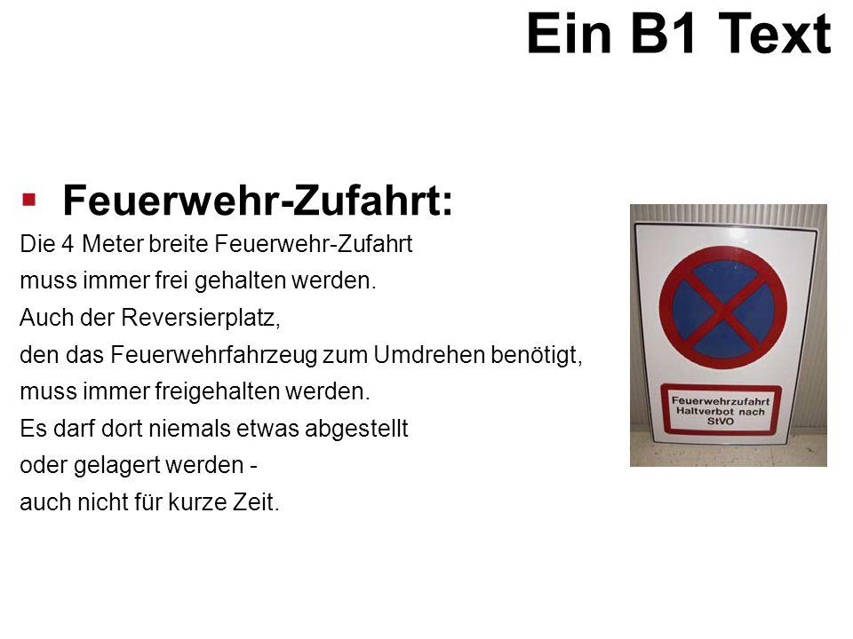 Ein B1 Text Feuerwehr-Zufahrt: