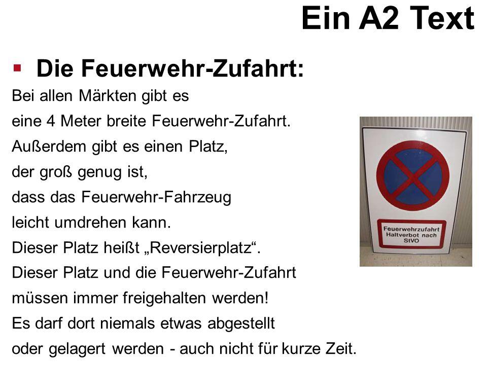 Ein A2 Text Die Feuerwehr-Zufahrt: Bei allen Märkten gibt es