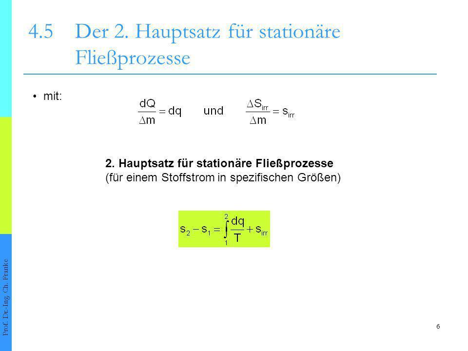 4.5 Der 2. Hauptsatz für stationäre Fließprozesse