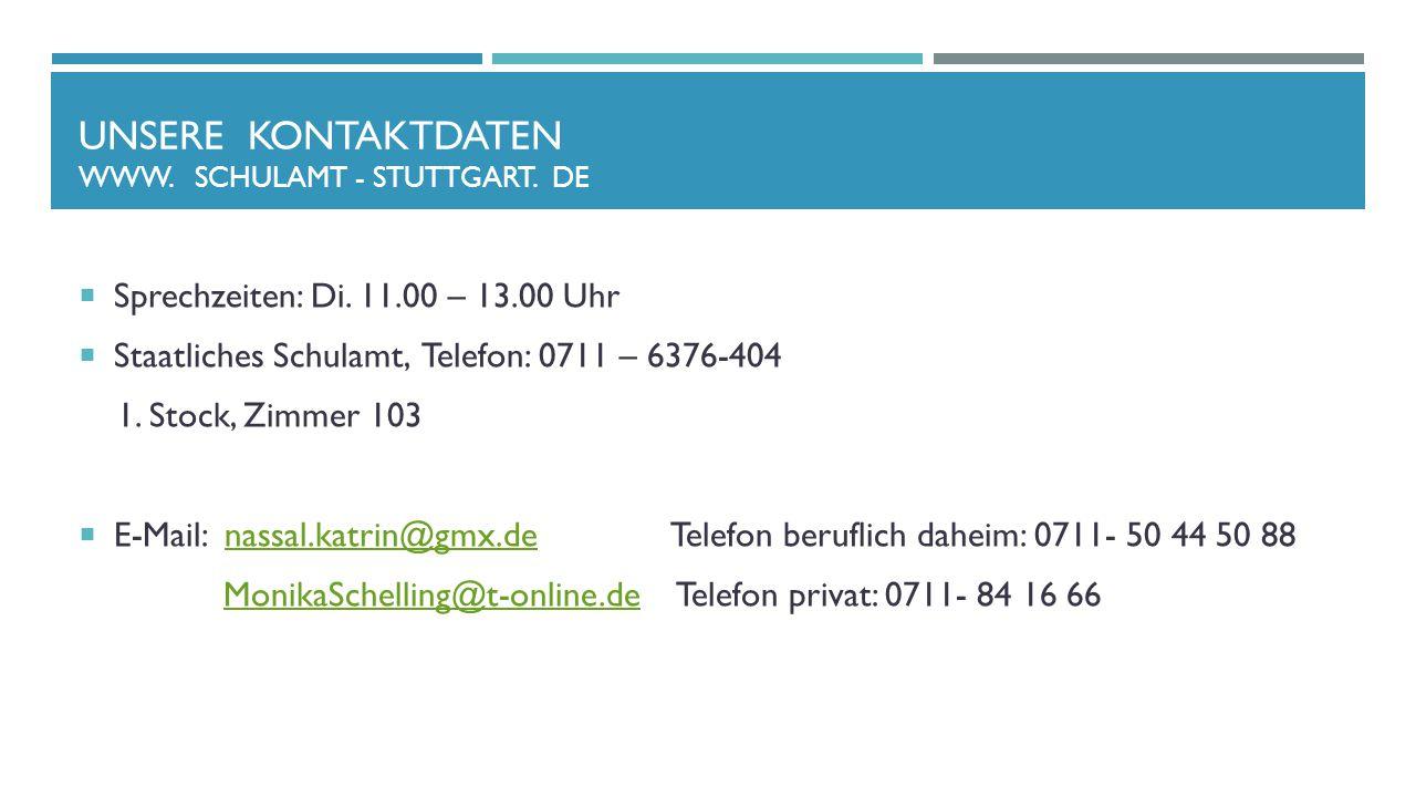 UNSERE Kontaktdaten www. Schulamt - stuttgart. de