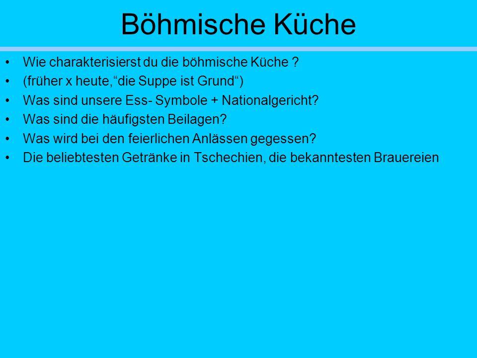 Böhmische Küche Wie charakterisierst du die böhmische Küche