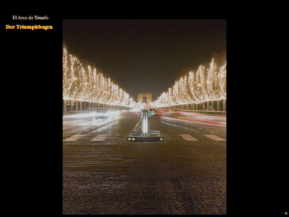 El Arco de Triunfo Der Triumphbogen.