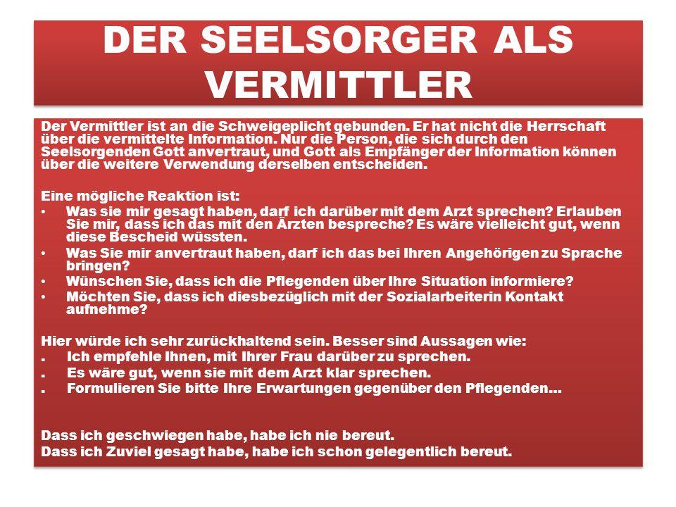 DER SEELSORGER ALS VERMITTLER
