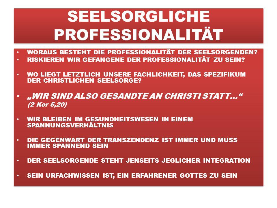 SEELSORGLICHE PROFESSIONALITÄT