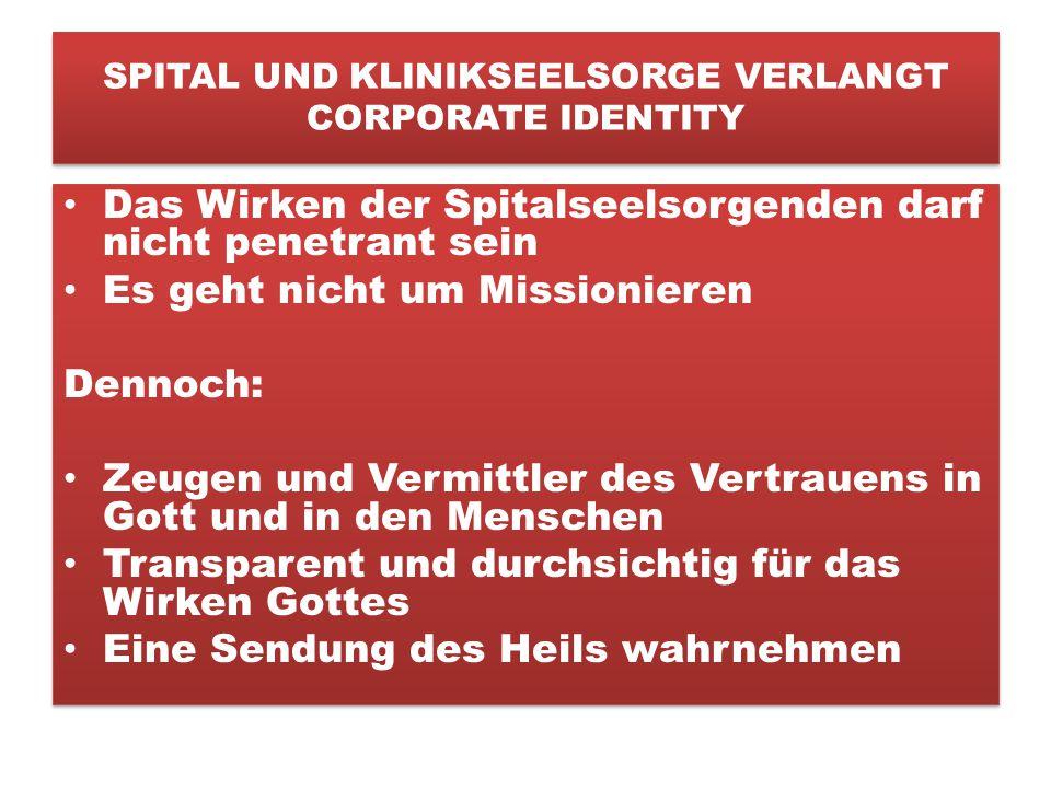 SPITAL UND KLINIKSEELSORGE VERLANGT CORPORATE IDENTITY