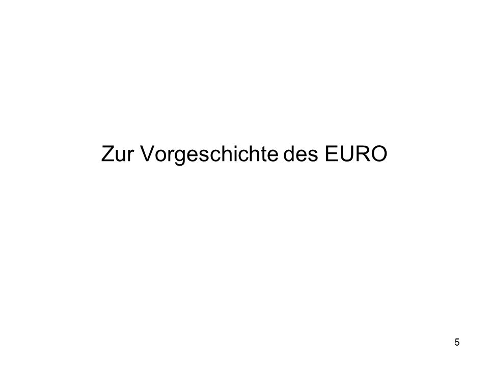 Zur Vorgeschichte des EURO