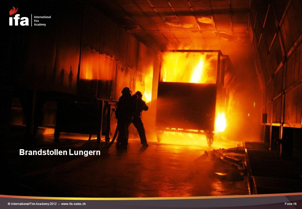 Brandstollen Lungern Hier ein Bild aus dem Brandstollen in Lungern bei einer Brandbekämpfungsübung …