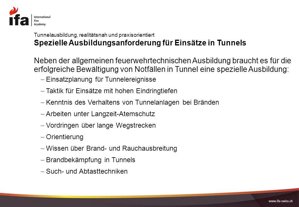 Spezielle Ausbildungsanforderung für Einsätze in Tunnels