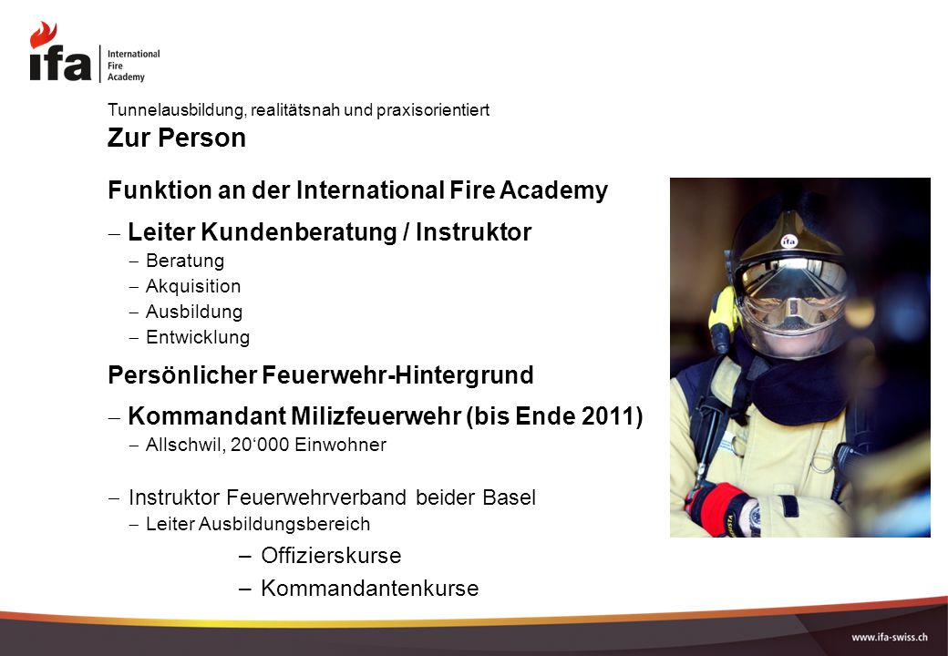 Zur Person Funktion an der International Fire Academy