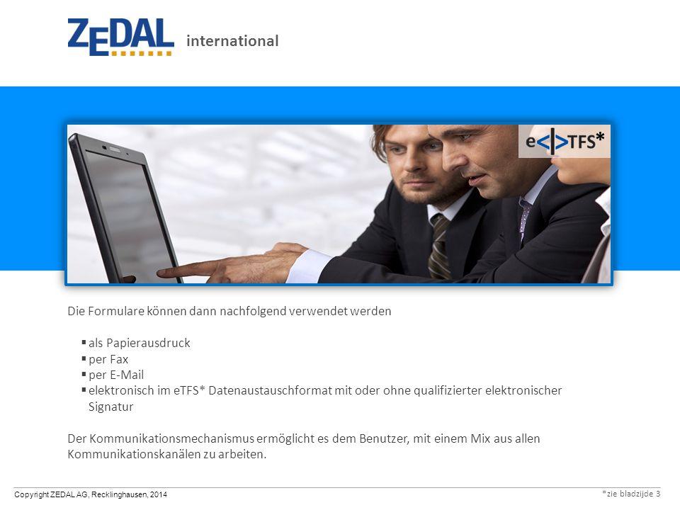 * international Die Formulare können dann nachfolgend verwendet werden