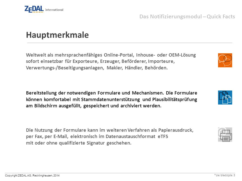Hauptmerkmale Das Notifizierungsmodul – Quick Facts