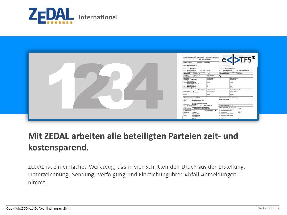 Mit ZEDAL arbeiten alle beteiligten Parteien zeit- und kostensparend.