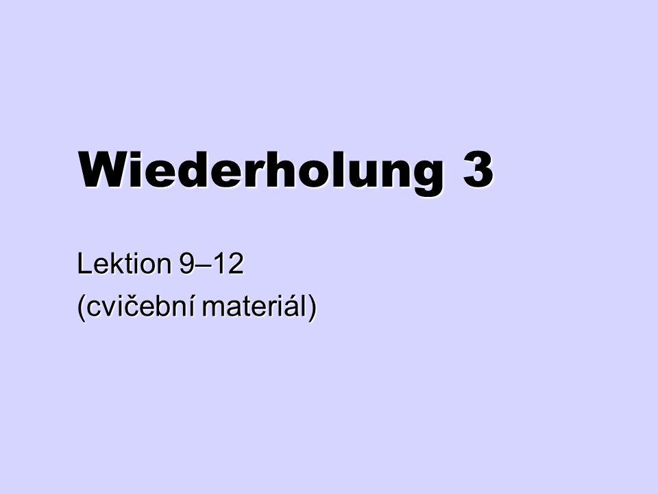 Lektion 9–12 (cvičební materiál)