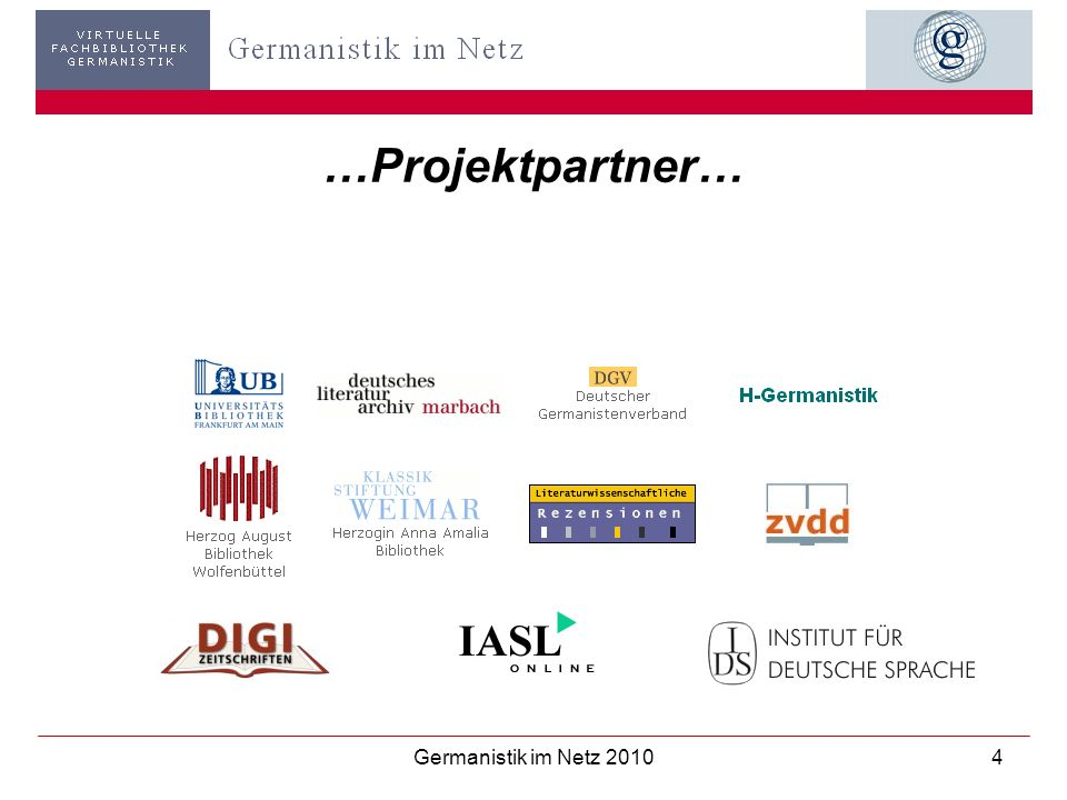 …Projektpartner… Germanistik im Netz 2010