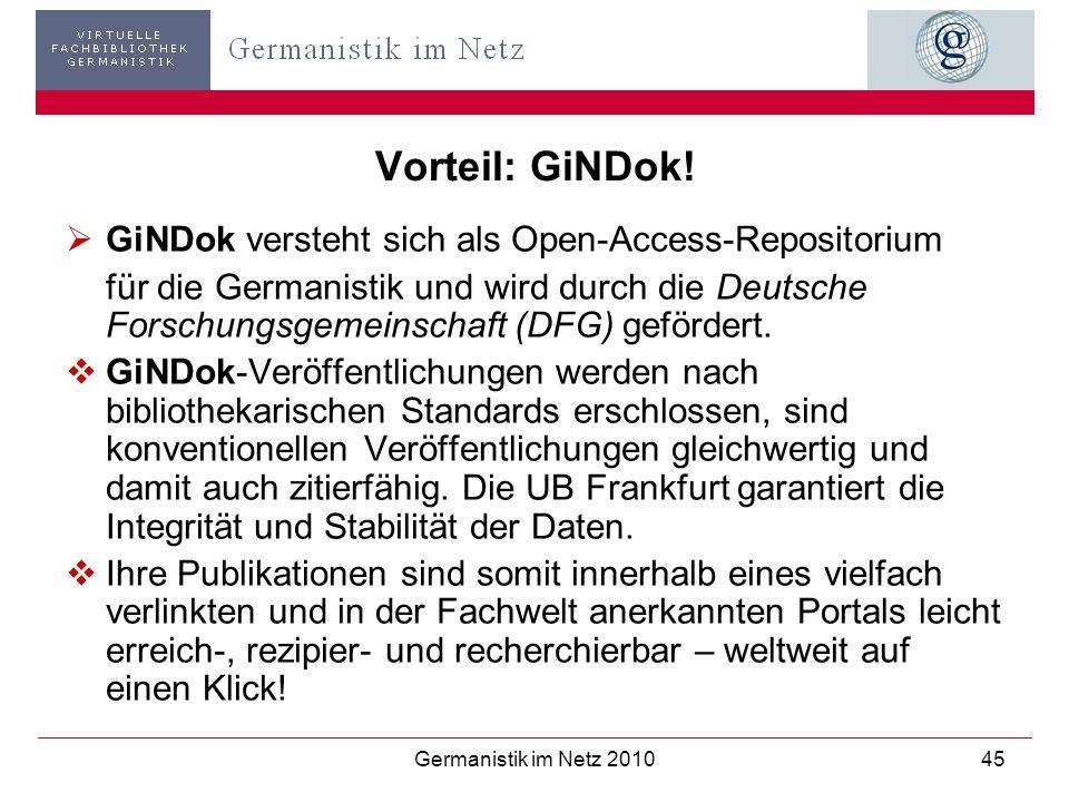 Vorteil: GiNDok! GiNDok versteht sich als Open-Access-Repositorium