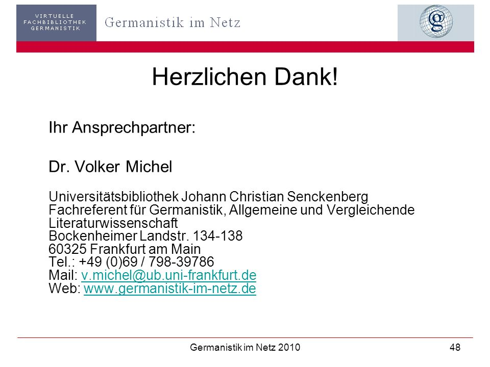 Herzlichen Dank! Ihr Ansprechpartner: Dr. Volker Michel