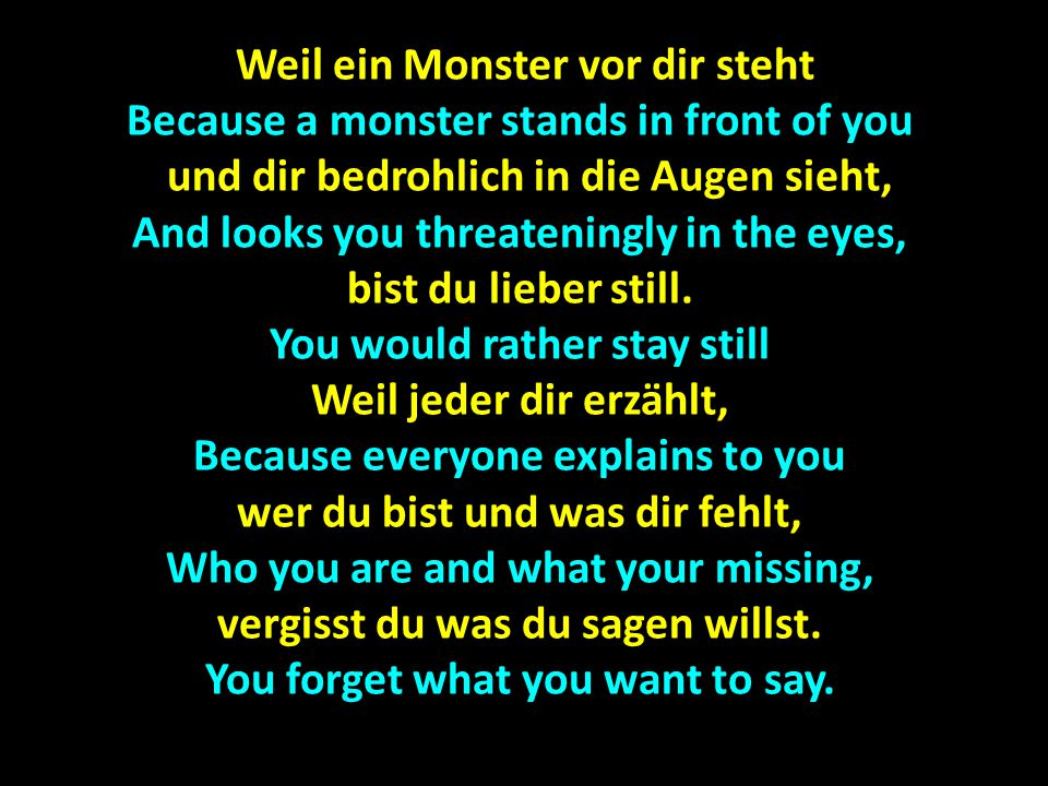 Weil ein Monster vor dir steht
