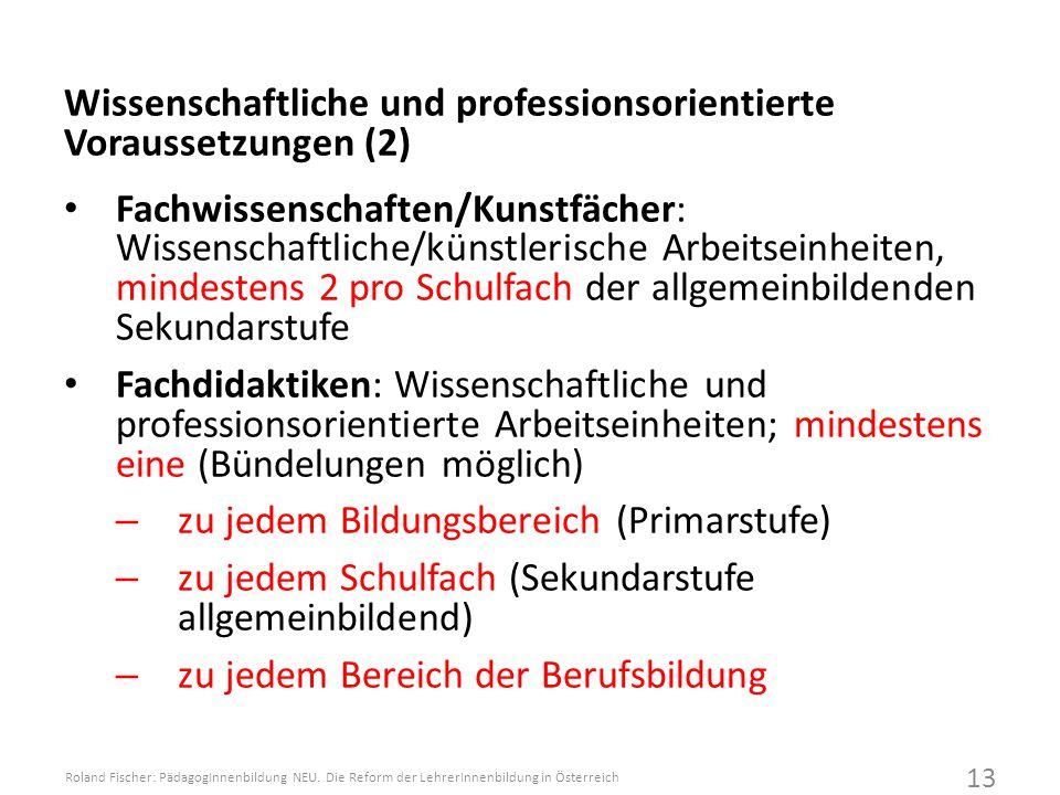 Wissenschaftliche und professionsorientierte Voraussetzungen (2)