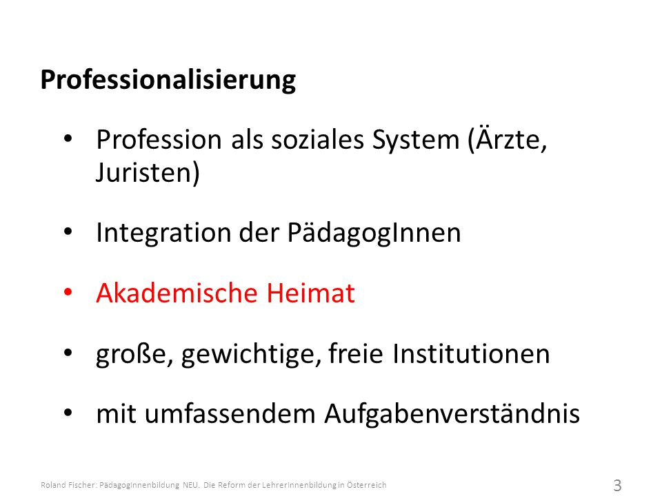 Professionalisierung Profession als soziales System (Ärzte, Juristen)