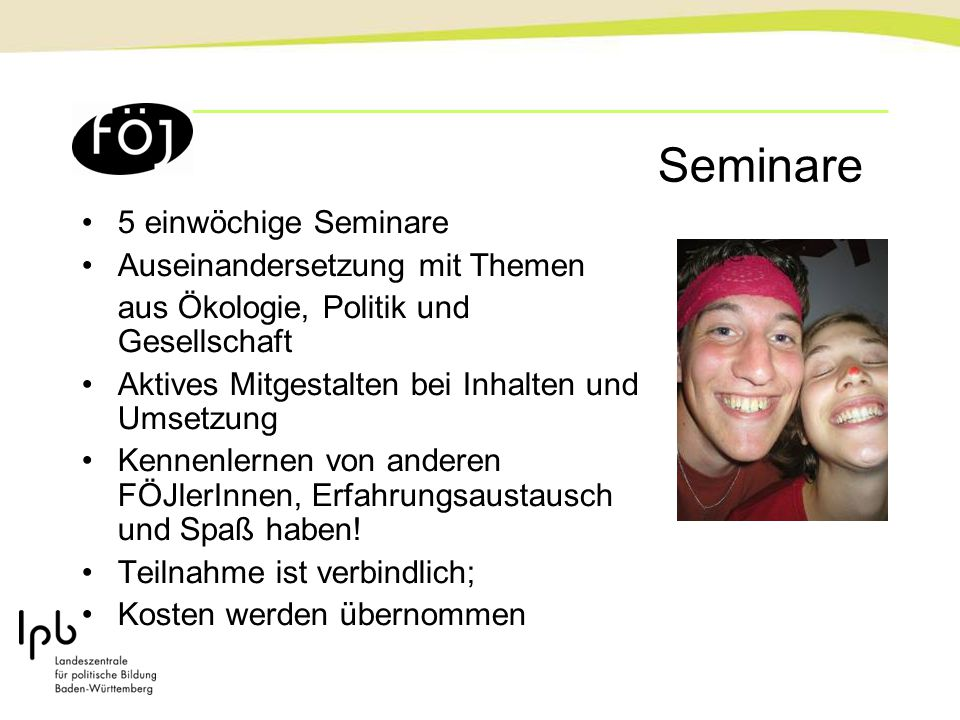 Seminare 5 einwöchige Seminare Auseinandersetzung mit Themen