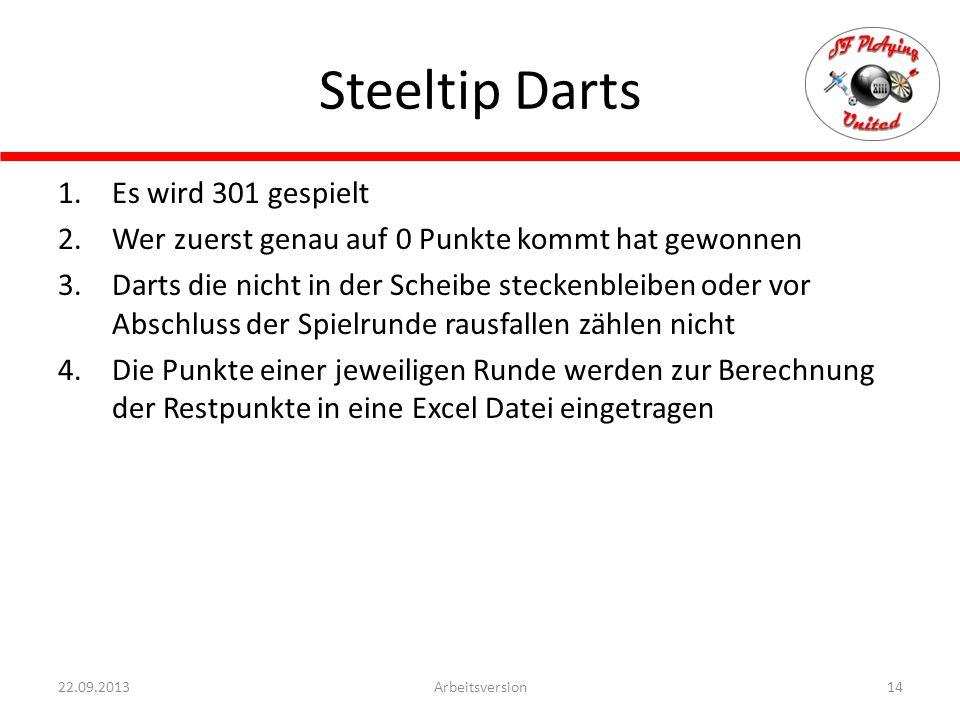 Steeltip Darts Es wird 301 gespielt