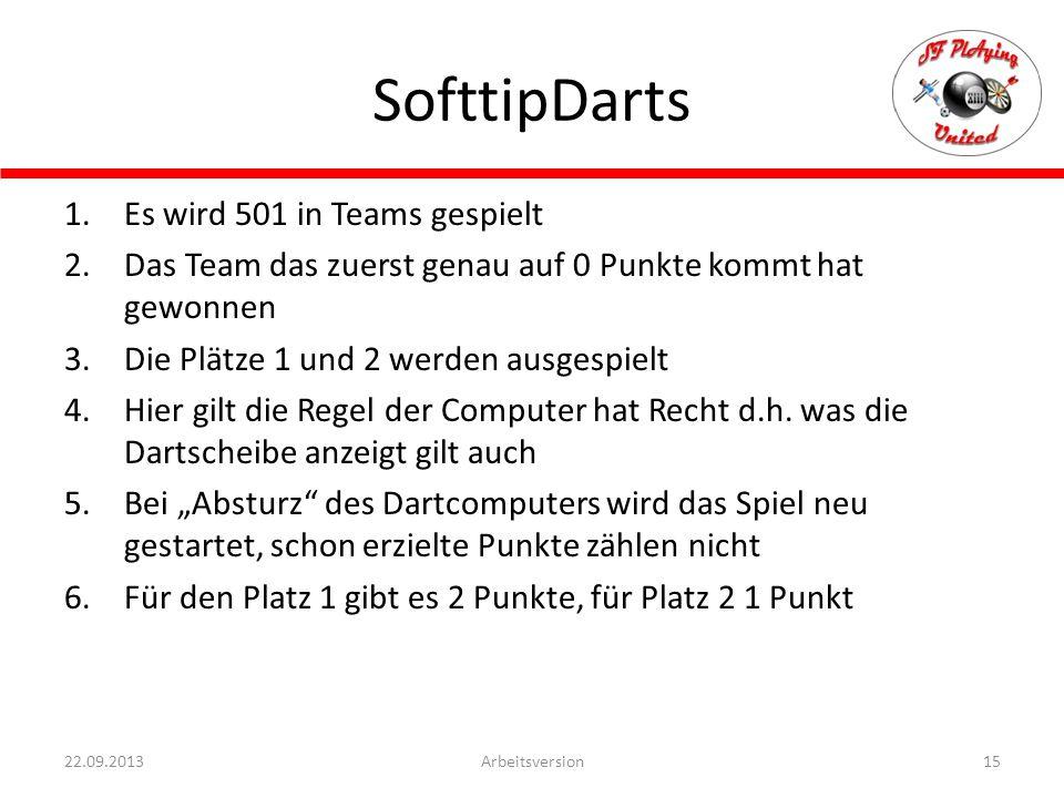 SofttipDarts Es wird 501 in Teams gespielt
