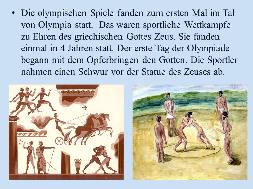 Die olympischen Spiele fanden zum ersten Mal im Tal von Olympia statt