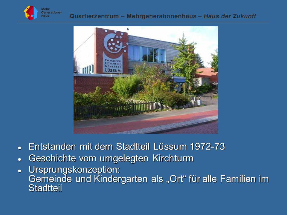 Entstanden mit dem Stadtteil Lüssum 1972-73