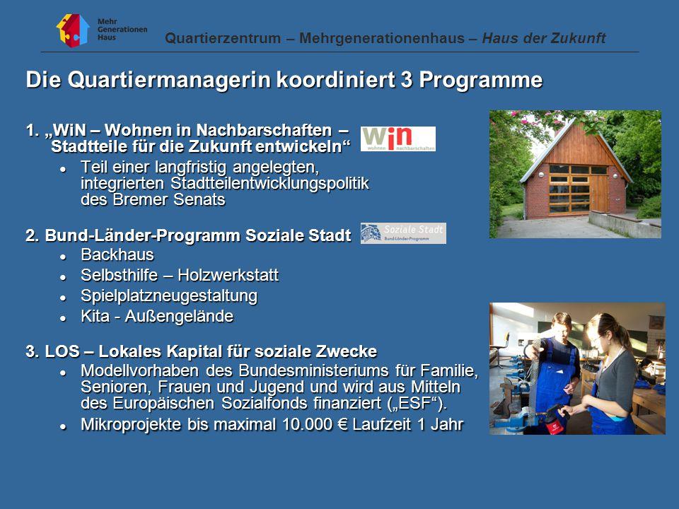 Die Quartiermanagerin koordiniert 3 Programme