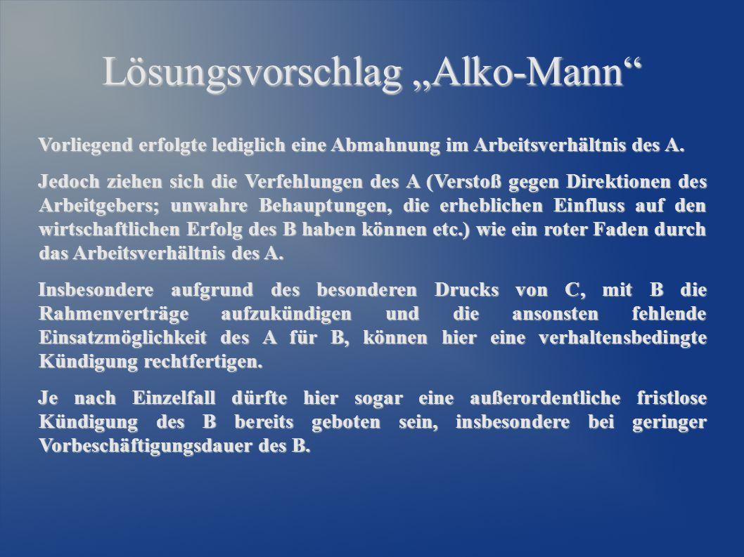 """Lösungsvorschlag """"Alko-Mann"""