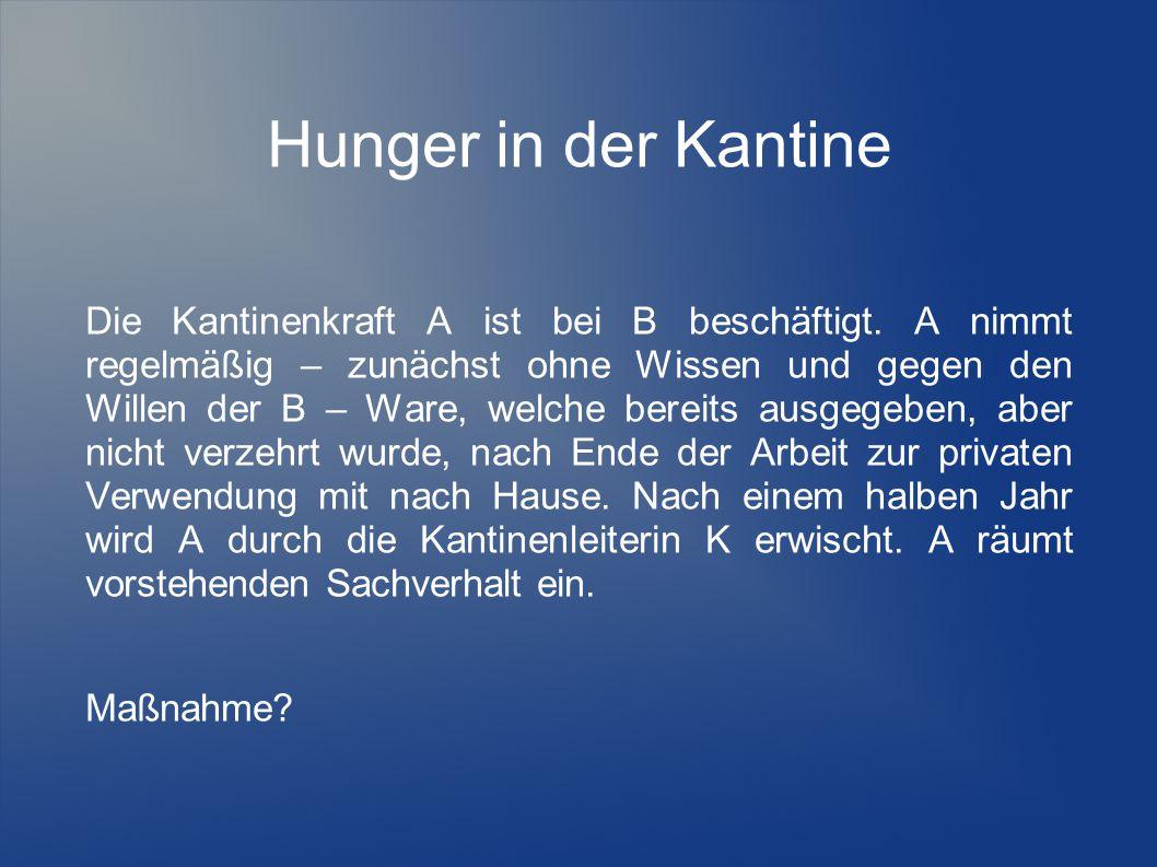 Hunger in der Kantine
