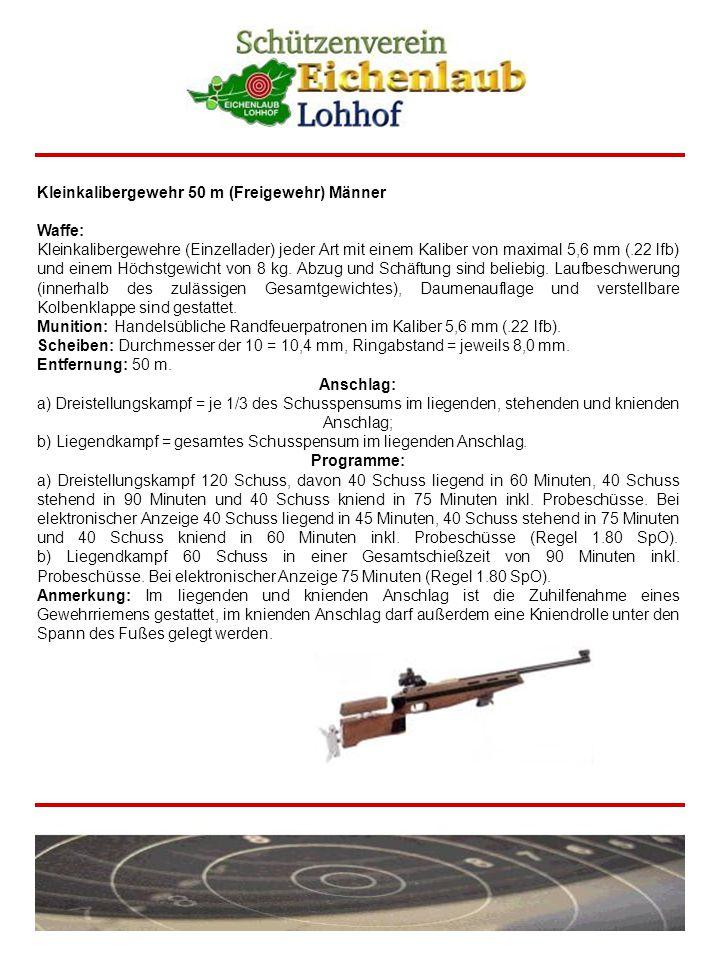 Kleinkalibergewehr 50 m (Freigewehr) Männer