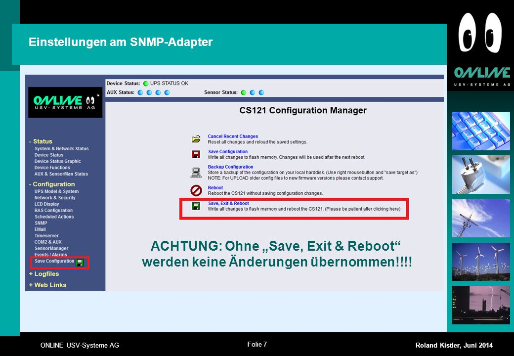 "ACHTUNG: Ohne ""Save, Exit & Reboot"