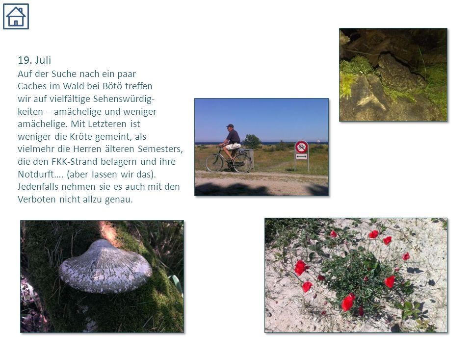 19. Juli Auf der Suche nach ein paar Caches im Wald bei Bötö treffen