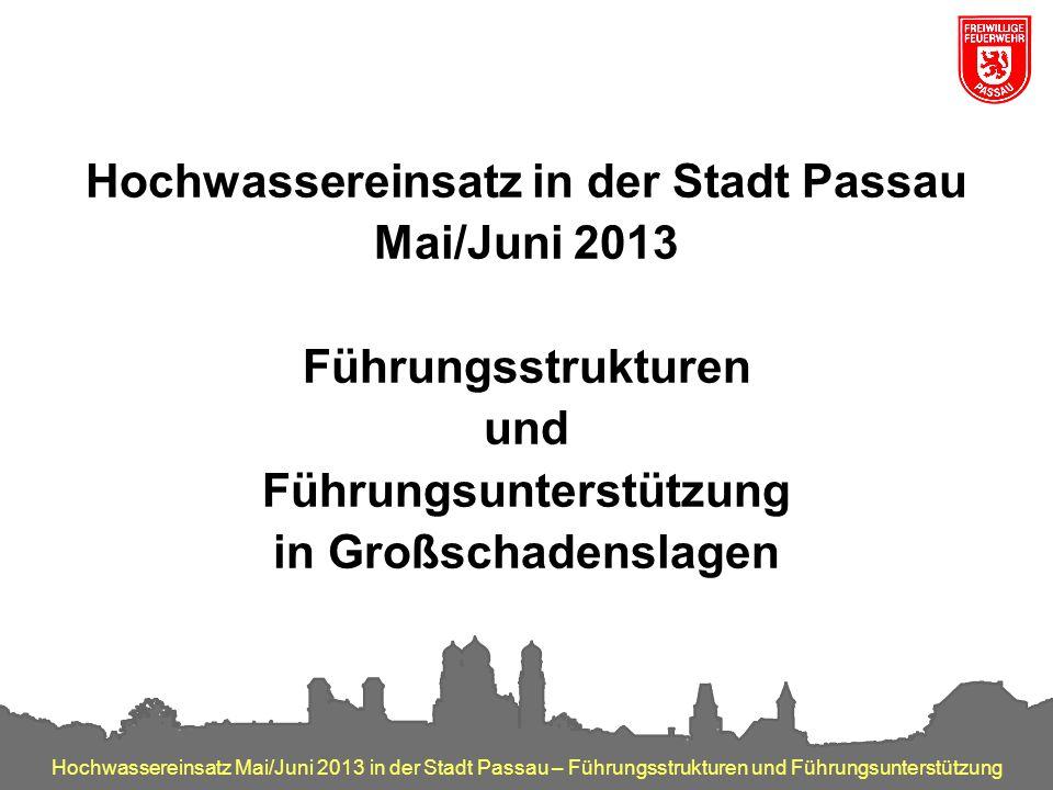 Hochwassereinsatz in der Stadt Passau Führungsunterstützung