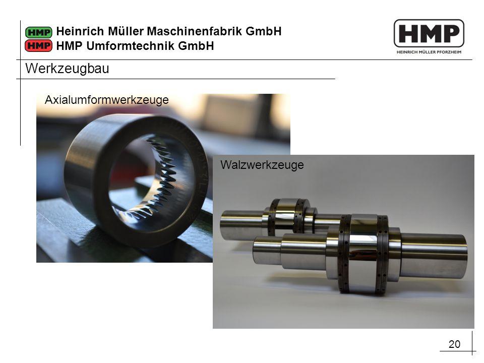 Werkzeugbau Axialumformwerkzeuge Walzwerkzeuge