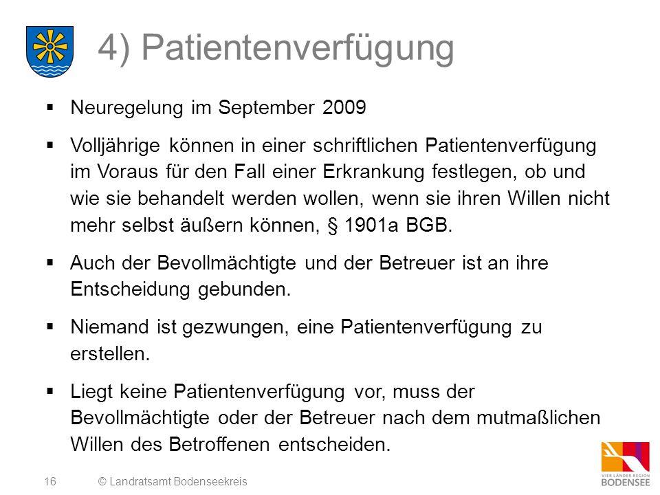4) Patientenverfügung Neuregelung im September 2009