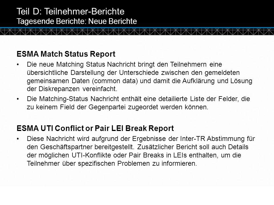 Teil D: Teilnehmer-Berichte Tagesende Berichte: Neue Berichte