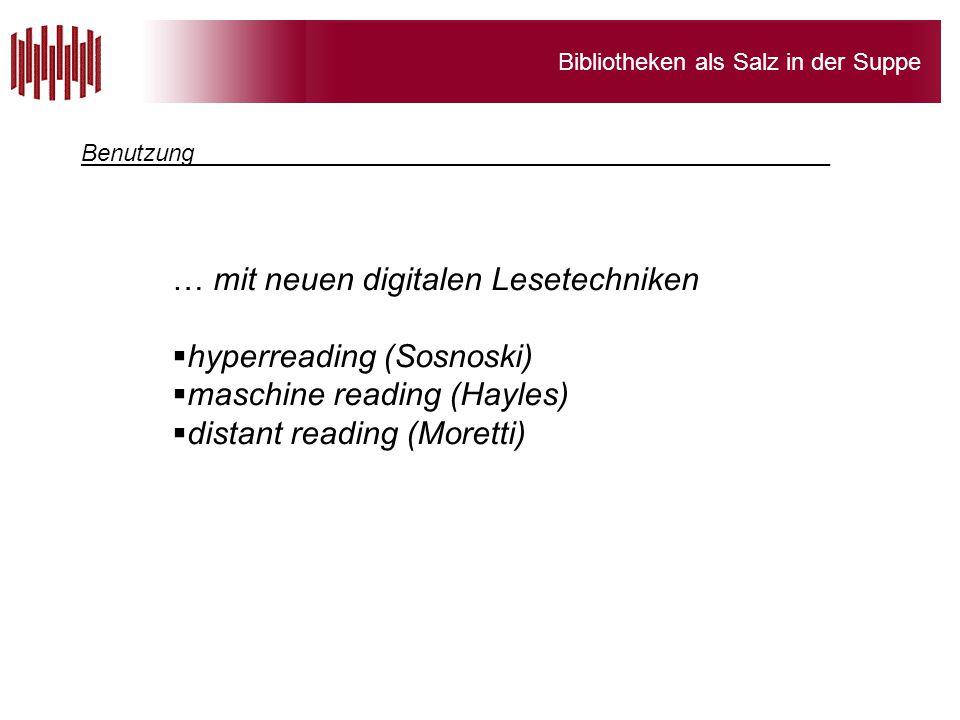 … mit neuen digitalen Lesetechniken hyperreading (Sosnoski)