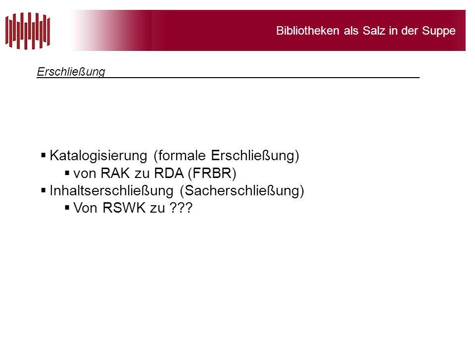 Katalogisierung (formale Erschließung) von RAK zu RDA (FRBR)