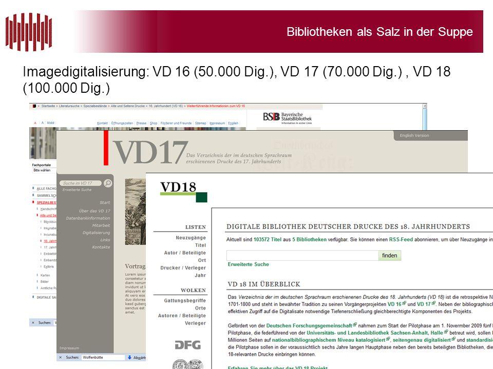 Imagedigitalisierung: VD 16 (50. 000 Dig. ), VD 17 (70. 000 Dig