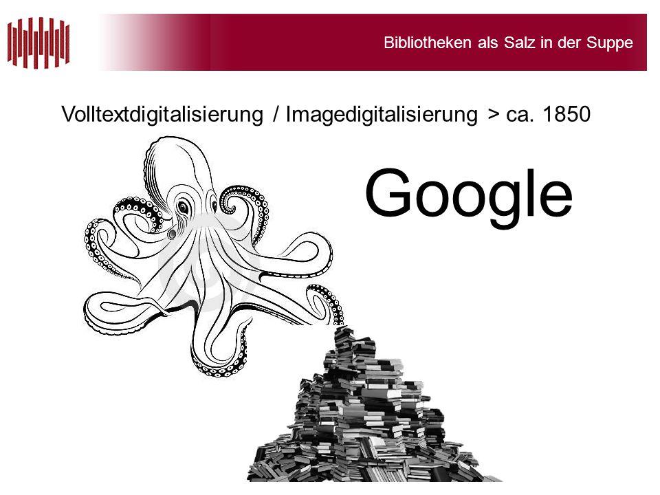 Volltextdigitalisierung / Imagedigitalisierung > ca. 1850